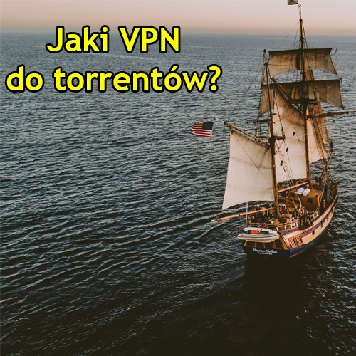 vpn do torrentow